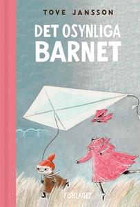 Det osynliga barnet (e-bok) av Tove Jansson