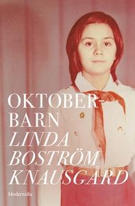 Oktoberbarn (e-bok) av Linda Boström Knausgård
