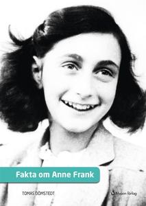 Fakta om Anne Frank (e-bok) av Tomas Dömstedt