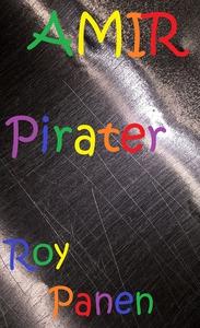 AMIR Pirater (ljudbok) av Roy Panen