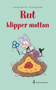 Rut klipper mattan (e-bok) av Charlotte Fleisch