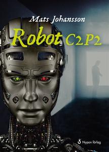 Robot C2P2 (e-bok) av Mats Johansson
