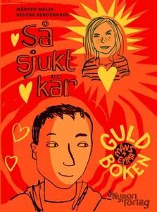 Så sjukt kär - guldboken (e-bok) av Mårten Meli