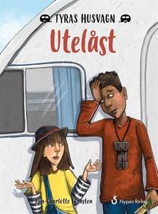 Tyras husvagn: Utelåst (e-bok) av Ann-Charlotte
