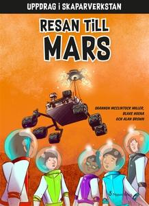 Resan till Mars (e-bok) av Shannon McClintock M