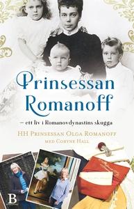 Prinsessan Romanoff – ett liv i skuggan av Roma