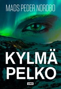 Kylmä pelko (e-bok) av Mads Peder Nordbo