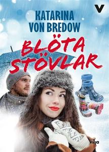 Blöta stövlar (e-bok) av Katarina von Bredow