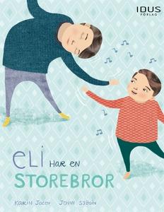 Eli har en storebror (e-bok) av Karin Jacov