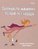Superhjälte-mamman flyger in i väggen