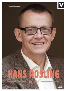 Hans Rosling - Ett liv (e-bok) av Tomas Dömsted