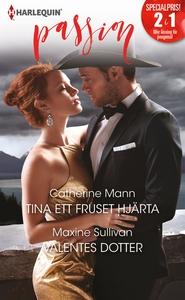 Tina ett fruset hjärta/Valentes dotter (e-bok)
