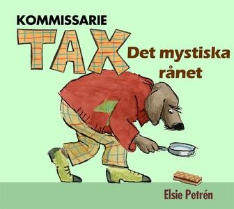Kommissarie Tax - Det mystiska rånet (ljudbok)
