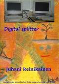 Digital Splitter: Datorernas  frammarch