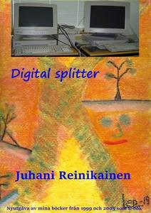Digital Splitter: Datorernas  frammarch (e-bok)