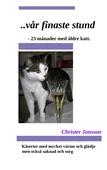 ...vår finaste stund: 23 månader med äldre katt
