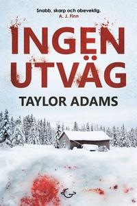 Ingen utväg (e-bok) av Taylor Adams