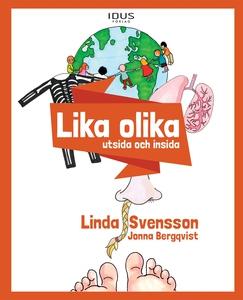 Lika olika : utsida insida (e-bok) av Linda Sve