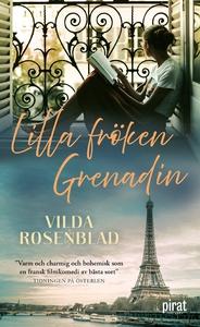 Lilla fröken Grenadin (e-bok) av Vilda Rosenbla