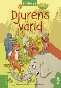 Bli klok på: Djurens värld (e-bok) av Antonio F