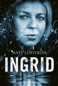 Ingrid (e-bok) av Mats Löfström