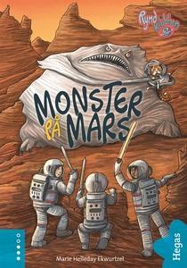 Monster på Mars (e-bok) av Marie Helleday Ekwur