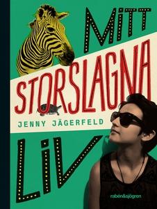 Mitt storslagna liv (e-bok) av Jenny Jägerfeld