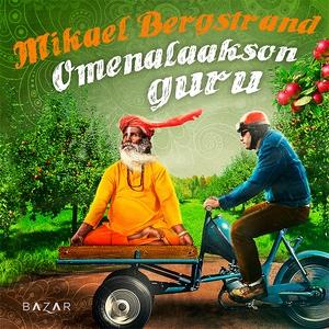 Omenalaakson guru (ljudbok) av Mikael Bergstran