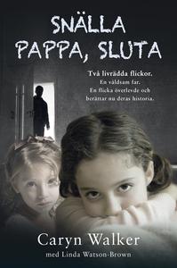 Snälla pappa, sluta (e-bok) av Caryn Walker, Li