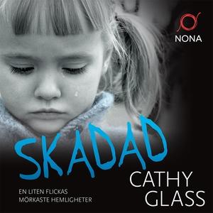 Skadad (ljudbok) av Cathy Glass