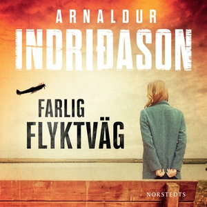 Farlig flyktväg (ljudbok) av Arnaldur Indridaso
