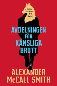 Avdelningen för känsliga brott (e-bok) av Alexa