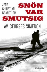 Om Snön var smutsig av Georges Simenon (e-bok)