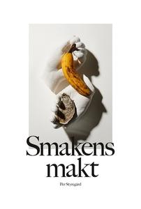 Smakens makt (e-bok) av Per Styregård