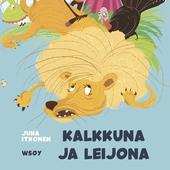 Pikku Kakkosen iltasatu: Kalkkuna ja leijona