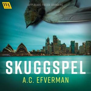 Skuggspel (ljudbok) av A.C. Efverman