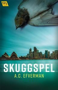 Skuggspel (e-bok) av A.C. Efverman