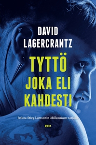 Tyttö joka eli kahdesti (e-bok) av David Lagerc