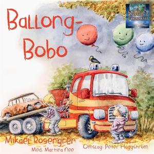 Ballong-Bobo (ljudbok) av Mikael Rosengren