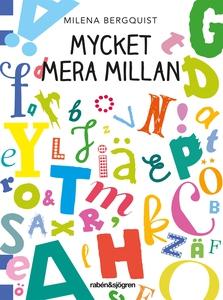 Mycket mera Millan (e-bok) av Milena Bergquist