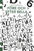 Före och efter Bella
