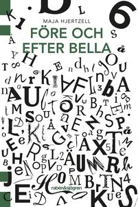 Före och efter Bella (e-bok) av Maja Hjertzell