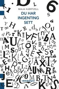 Du har ingenting sett (e-bok) av Maja Hjertzell
