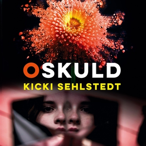 Oskuld (ljudbok) av Kicki Sehlstedt