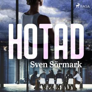 Hotad (ljudbok) av Sven Sörmark
