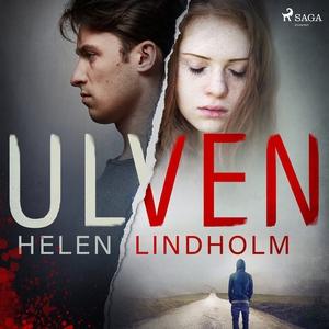 Ulven (ljudbok) av Helen Lindholm