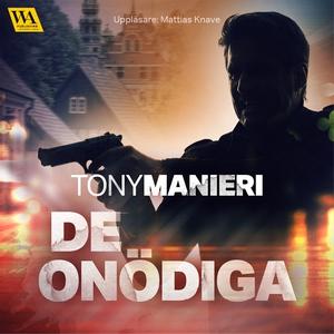 De onödiga (ljudbok) av Tony Manieri
