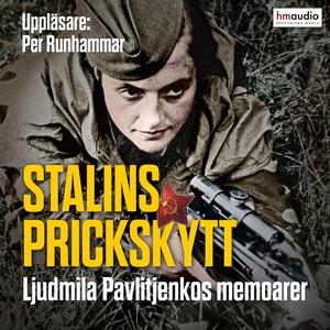 Stalins prickskytt (ljudbok) av Ljudmila Pavlit