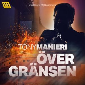 Över gränsen (ljudbok) av Tony Manieri