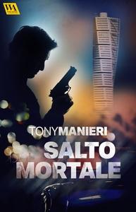 Salto mortale (e-bok) av Tony Manieri